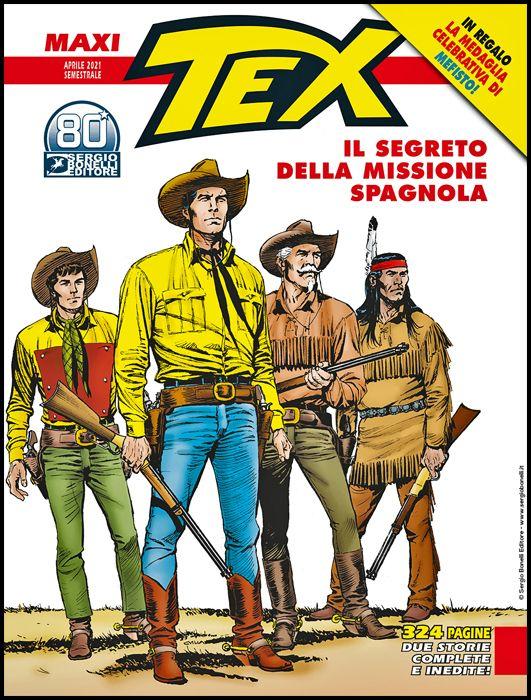 TEX MAXI #    28: IL SEGRETO DELLA MISSIONE SPAGNOLA + MEDAGLIA MEFISTO