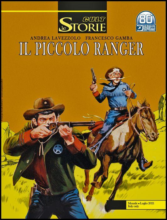 LE STORIE BONELLI - CULT #   105 - IL PICCOLO RANGER: LOST VALLEY
